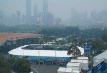 Photo of منظمو بطولة أستراليا المفتوحة للتنس : يعتمدون مقياسا لجودة الهواء لتحديد متى يمكن تعليق المباريات بعد الانتقادات المتواصلة