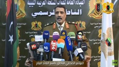 Photo of الجيش الليبي : العملية العسكرية كانت سريعة وخاطفة واعتمدت على السرية والمفاجأة.